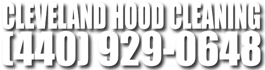 Cleveland Hood Cleaning